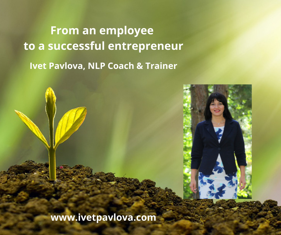 From employee to a successful entrepreneur